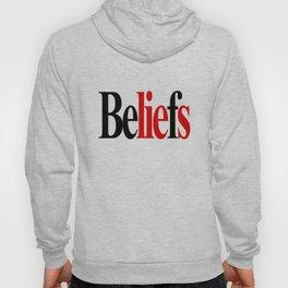 BeLIEfs. Hoody