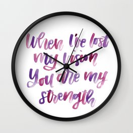 You Are My Strength Wall Clock