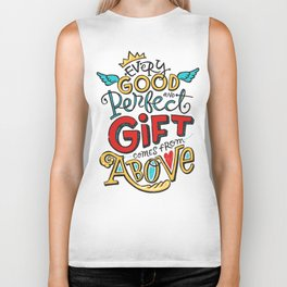 Every Good and Perfect Gift Comes from Above Biker Tank