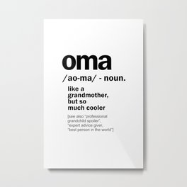 Oma Gift For Grandma Women Birthday Mother Day Gift Metal Print