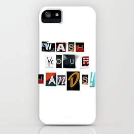 Anonymous Threatening Letter: Wash your Hands – Fight the Epidemic iPhone Case