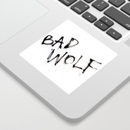 Doctor Who bad wolf Sticker