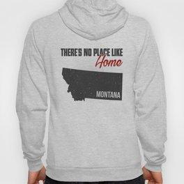 No place like home - Montana Hoody