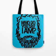 Who do you say I am? Tote Bag