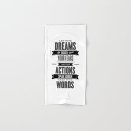 Let Your Dreams Be Bigger Than Your Fears black-white typography design poster home wall decor Hand & Bath Towel