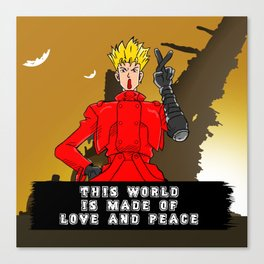This World is Made of Love and Peace with Background Canvas Print