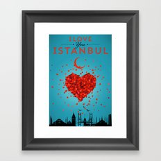 I Love You Istanbul Framed Art Print