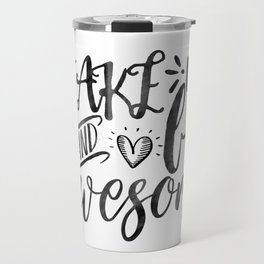 SVG Cuttable Vector - Wake up and be Awesome - SVG Vector file. Print or Cricut Explore and more. Travel Mug