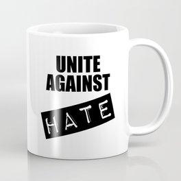 Unite Against Hate Coffee Mug