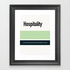 HOSPITALITY Framed Art Print