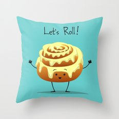 Let's Roll! Throw Pillow