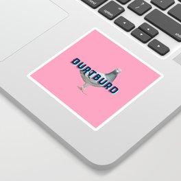 Durtburd 2.0 Sticker