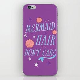 Mermaid Hair Don't Care iPhone Skin