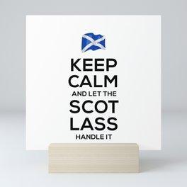 Keep Calm And Let Scot Lass Handle It Mini Art Print