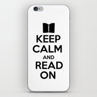 keep calm iPhone & iPod Skins featuring Keep Calm by bookwormboutique