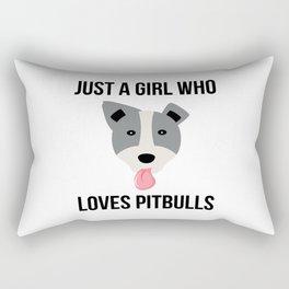 Just A Girl Who Loves Pitbulls Funny Pitbull Rectangular Pillow