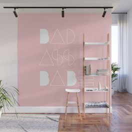 Bad Ass Babe Wall Mural