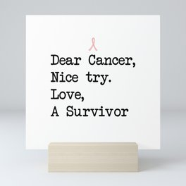 Nice Try, Cancer (Black Text) Mini Art Print