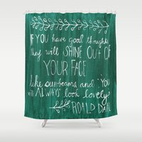 roald dahl Shower Curtains featuring Good Thoughts by rags