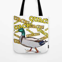 Male Mallard Duck Quack Quack Quack Tote Bag