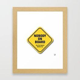 Nobody On Board Framed Art Print