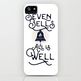 Seven Bells and All Is Well iPhone Case