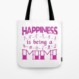 Happiness is Being a MIMI Tote Bag