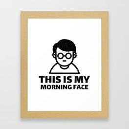 MORNING FACE Framed Art Print