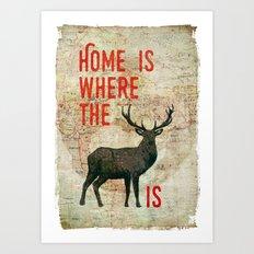 home is where the h(e)art is Art Print