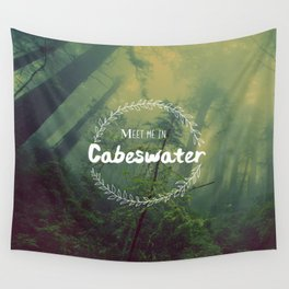 Meet me in Cabeswater Wall Tapestry