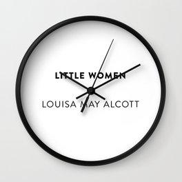 Little Women  —  Louisa May Alcott Wall Clock