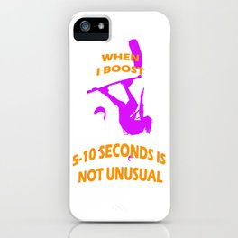 When I Boost 5-10 Seconds Is Not Unusual Neon Violet and Orange iPhone Case