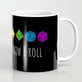 This is how I roll rainbow Coffee Mug