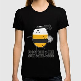 Float Like a Bee! T-shirt