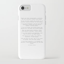 Do It Anyway by Mother Teresa #minimalism #inspirational iPhone Case