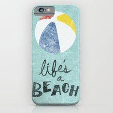 Life's a Beach. iPhone 6s Slim Case