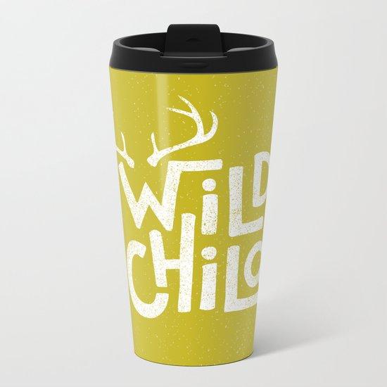WILD CHILD Metal Travel Mug