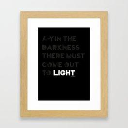 A-yin the darkness... Framed Art Print