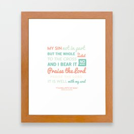 It is Well // No lines Framed Art Print