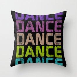Dance Dance Dance (Galaxy)  Throw Pillow