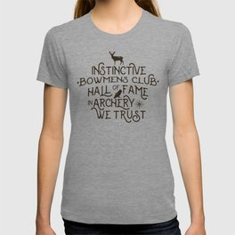 Instinctive * Bowmens club * Hall of Fame * In Archery We Trust T-shirt