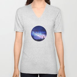 You, me, Everyone: we are made of star stuff. Carl Sagan Unisex V-Neck