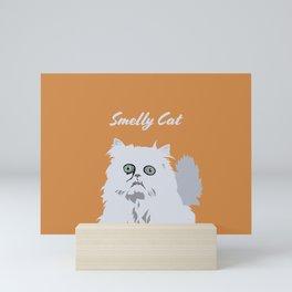 Smelly Cat Art Work Mini Art Print