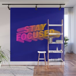 Stay Focused - Motivation Wall Mural