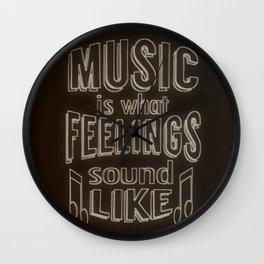 Music is what feelings sound like - Chalkboard Style Print Wall Clock