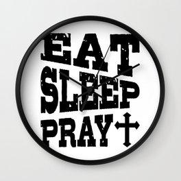Eat Sleep Pray Christian Pilgrimage Gift Wall Clock