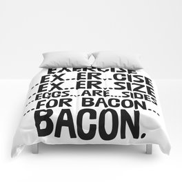 Exercise Eggs Are Side For Bacon Comforters