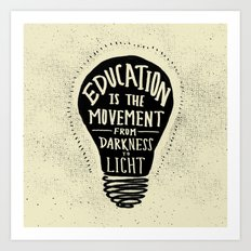 Education: Darkness to Light Art Print