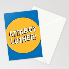 Attaboy Luther! Stationery Cards