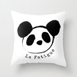 La Fatigue Throw Pillow